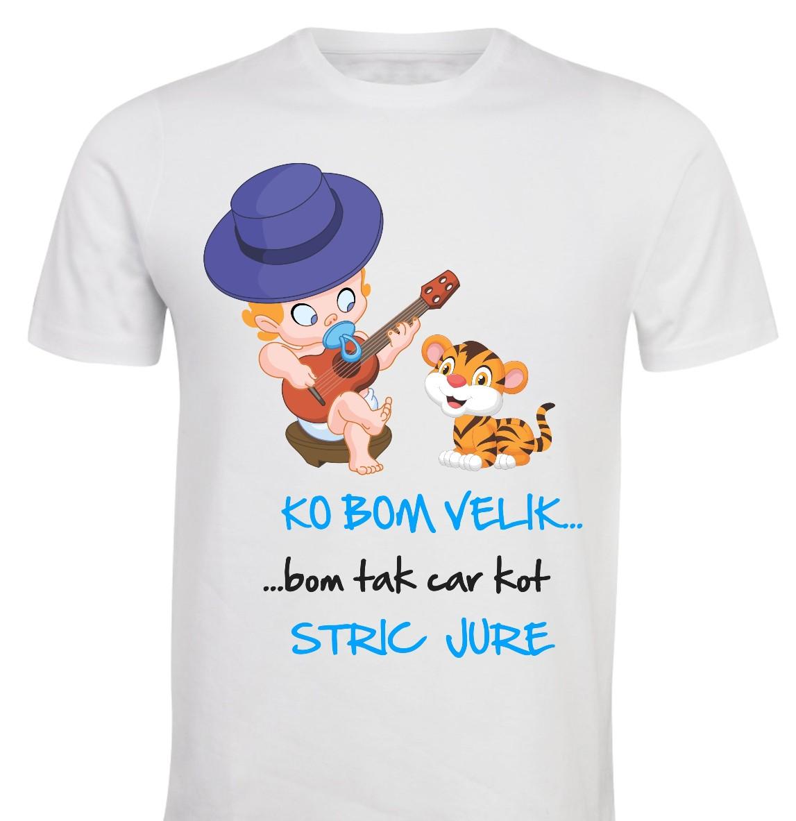 Otroška majica -ko bom velik bom tak car kot...